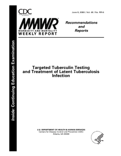 Targeted Tuberculin Testing and Treatment of Latent Tuberculosis Infection