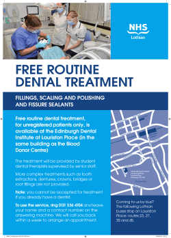 FREE ROUTINE DENTAL TREATMENT FILLINGS, SCALING AND POLISHING AND FISSURE SEALANTS