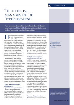 The effective management of hyperkeratosis