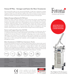 Fotona SP Plus - Stronger and Faster for More Treatments