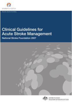 Clinical Guidelines for Acute Stroke Management National Stroke Foundation 2007