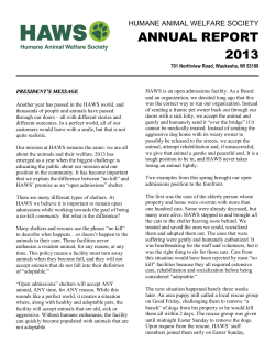 ANNUAL REPORT 2013  HUMANE ANIMAL WELFARE SOCIETY