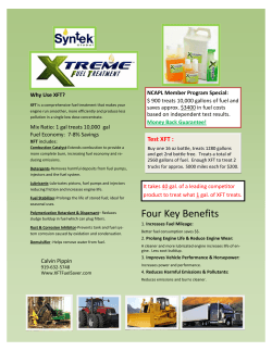 NCAPL Member Program Special:  Why Use XFT?  $ 900 treats 10,000 gallons of fuel and  saves approx. $3400 in fuel costs