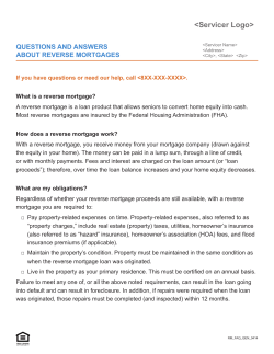 <Servicer Logo> Questions and answers about reverse Mortgages