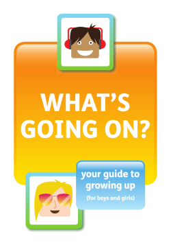 What's GoinG on? your guide to growing up