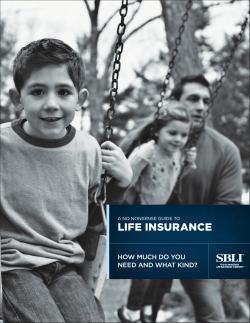 LIFE INSURANCE HOW MUCH DO YOU NEED AND WHAT KIND?
