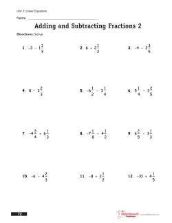 Adding and Subtracting Fractions 2 Name  _____________________________________ Directions: 72