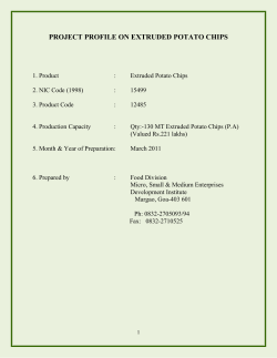 PROJECT PROFILE ON EXTRUDED POTATO CHIPS