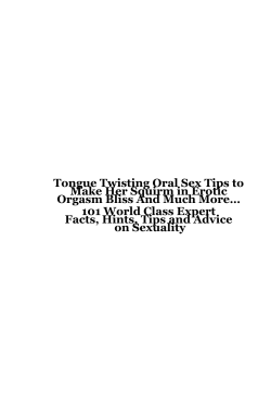 Tongue Twisting Oral Sex Tips to  Make Her Squirm in Erotic