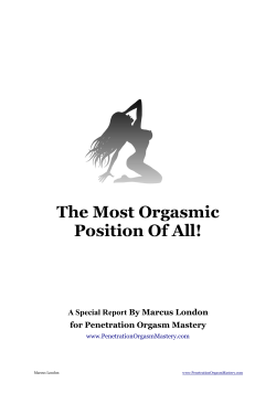 The Most Orgasmic Position Of All! By Marcus London A Special Report