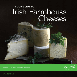 Irish Farmhouse Cheeses YOUR GUIDE TO www.bordbia.ie