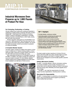 Industrial Microwave Oven Prepares up to 1,800 Pounds of Product Per Hour.