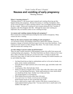 "Nausea and vomiting of early pregnancy North Carolina Women's Hospital ""Morning Sickness"""