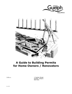 A Guide to Building Permits for Home Owners / Renovators  Address: