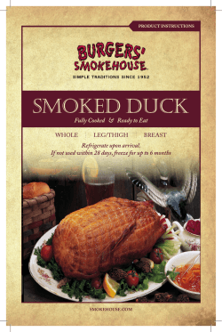 Smoked duck Refrigerate upon arrival.