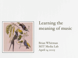 Learning the meaning of music Brian Whitman MIT Media Lab