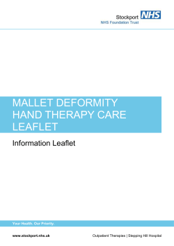 MALLET DEFORMITY HAND THERAPY CARE LEAFLET Information Leaflet