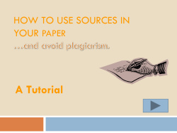 A Tutorial HOW TO USE SOURCES IN YOUR PAPER
