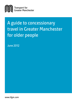 A guide to concessionary travel in Greater Manchester for older people June 2012