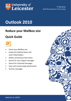 Outlook 2010 Reduce your Mailbox size Quick Guide IT Services