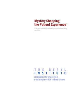 Mystery Shopping the Patient Experience Dedicated to improving customer service in healthcare