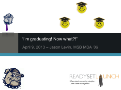 """I'm graduating! Now what?!"" – Jason Levin, MSB MBA '06"