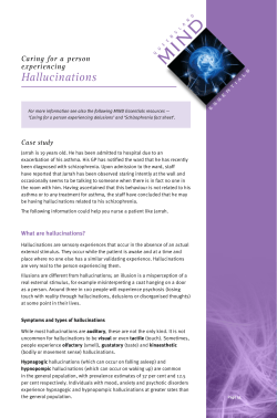 Hallucinations Caring for a person experiencing