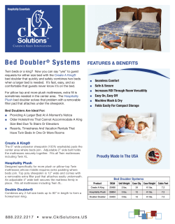 Bed Doubler Systems FEATURES & BENEFITS ®