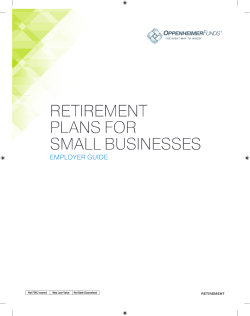 RETIREMENT PLANS FOR SMALL BUSINESSES EMPLOYER GUIDE