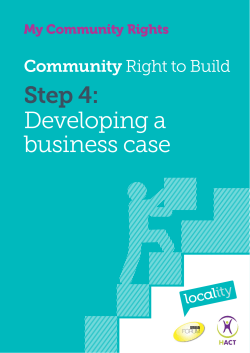 Step 4: Developing a business case Community Right to Build