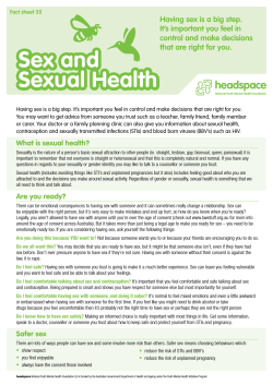 Sex and Sexual Health Having sex is a big step.