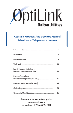 OptiLink Products And Services Manual Television • Telephone • Internet