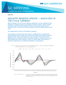 — WHICH WAY IS INDUSTRY RESERVE UPDATE THE CYCLE TURNING?