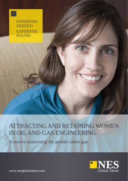 ATTRACTING AND RETAINING WOMEN IN OIL AND GAS ENGINEERING EXPERTISE