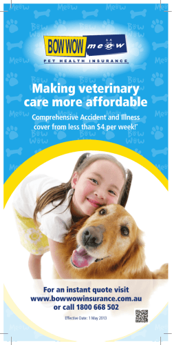 Making veterinary care more affordable Comprehensive Accident and Illness