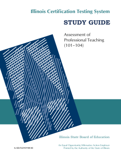 STUDY GUIDE Illinois Certification Testing System Assessment of Professional Teaching