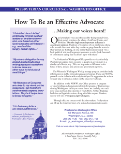 O How To Be an Effective Advocate . …Making our voices heard!