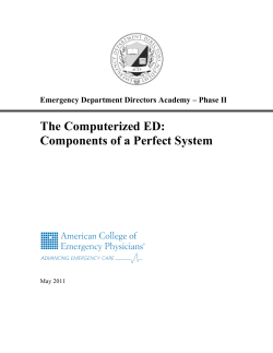 The Computerized ED: Components of a Perfect System