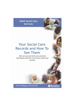 Your Social Care Records and How To See Them Adult Social Care