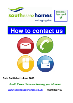 How to contact us  Date Published : June 2008 0800 833 160