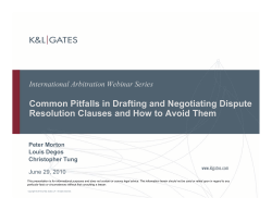 Common Pitfalls in Drafting and Negotiating Dispute International Arbitration Webinar Series