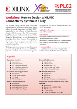 Workshop How to Design a XILINX Connectivity System in 1 Day