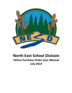 North East School Division Online Purchase Order User Manual July 2014