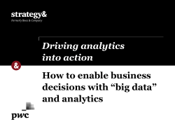 "How to enable business decisions with ""big data"" and analytics Driving analytics"
