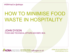 HOW TO MINIMISE FOOD WASTE IN HOSPITALITY JOHN DYSON #ADBAHospCon @adbiogas