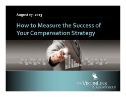 How to Measure the Success of  Your Compensation Strategy August 27, 2013