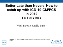 Better Late than Never:  How to catch up with ICD-10-CM/PCS