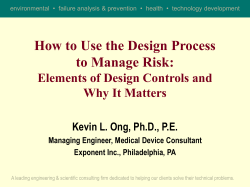 How to Use the Design Process to Manage Risk: Why It Matters