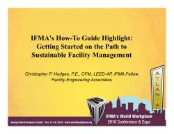 IFMA's How-To Guide Highlight: g Getting Started on the Path to