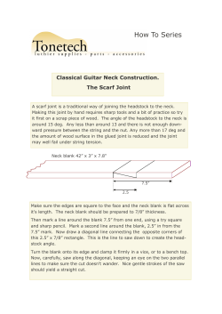 How To Series Classical Guitar Neck Construction. The Scarf Joint